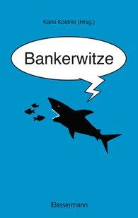 Karlo  Kostnix  (Hrsg.) - Bankerwitze