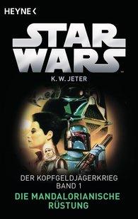 Kevin Way  Jeter - Star Wars™: Die Mandalorianische Rüstung