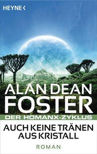 Alan Dean  Foster - Auch keine Tränen aus Kristall