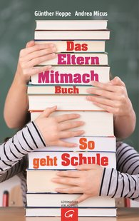 Andrea  Micus, Günther  Hoppe - Das Elternmitmachbuch