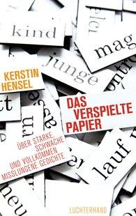 Kerstin  Hensel - Das verspielte Papier