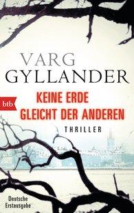Varg  Gyllander - Keine Erde gleicht der anderen