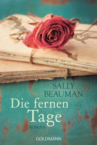 Sally  Beauman - Die fernen Tage