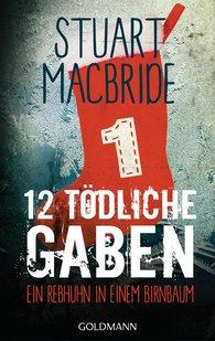 Stuart  MacBride - Zwölf tödliche Gaben 1
