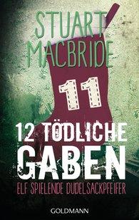 Stuart  MacBride - Zwölf tödliche Gaben 11