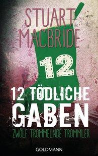 Stuart  MacBride - Zwölf tödliche Gaben 12