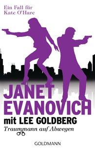 Janet  Evanovich, Lee  Goldberg - Traummann auf Abwegen