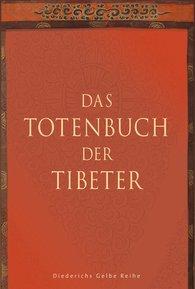 F.  Fremantle  (Hrsg.), Chögyam  Trungpa  (Hrsg.) - Das Totenbuch der Tibeter