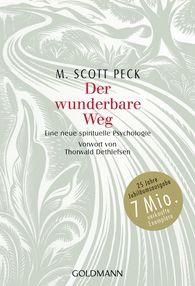 M. Scott  Peck - Der wunderbare Weg