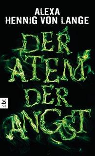 Alexa  Hennig von Lange - Der Atem der Angst
