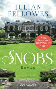 Julian  Fellowes - Snobs