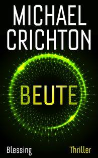 Michael  Crichton - Beute