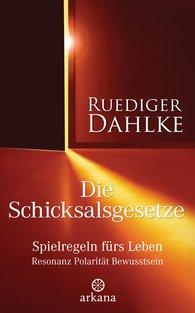Ruediger  Dahlke - Die Schicksalsgesetze