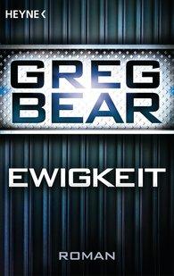 Greg  Bear - Ewigkeit