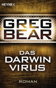 Greg  Bear - Das Darwin-Virus