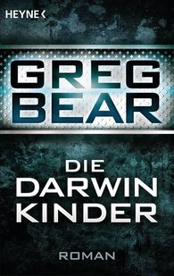 Greg  Bear - Die Darwin-Kinder