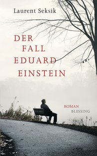 Laurent  Seksik - Der Fall Eduard Einstein