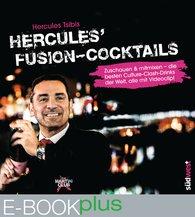 Hercules  Tsibis - Hercules' Fusion-Cocktails
