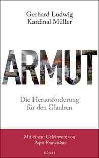 Gerhard Ludwig Kardinal  Müller - Armut