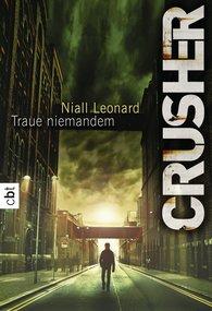 Niall  Leonard - Crusher - Traue niemandem