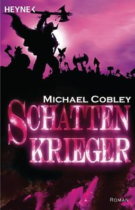 Michael  Cobley - Schattenkrieger