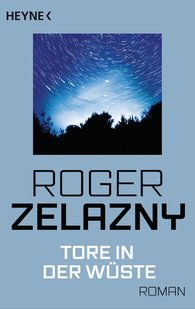 Roger  Zelazny - Tore in der Wüste