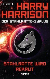 Harry  Harrison - Stahlratte wird Rekrut