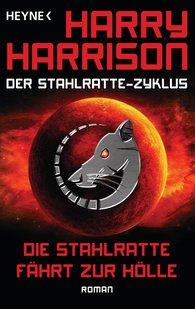 Harry  Harrison - Die Stahlratte fährt zur Hölle