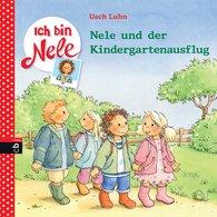 Usch  Luhn - Ich bin Nele - Nele und der Kindergartenausflug