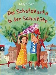 Gaby  Scholz - Die Schatzkarte in der Schultüte