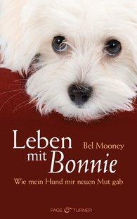 Bel  Mooney - Leben mit Bonnie