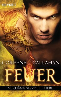 Coreene  Callahan - Feuer - Verhängnisvolle Liebe
