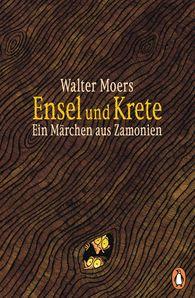 Walter  Moers - Ensel und Krete
