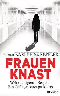 Karlheinz  Keppler - Frauenknast