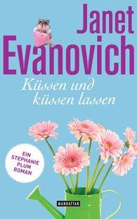 Janet  Evanovich - Küssen und küssen lassen