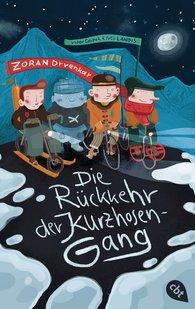 Zoran  Drvenkar, Victor  Caspak, Yves  Lanois - Die Rückkehr der Kurzhosengang