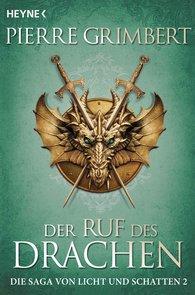 Pierre  Grimbert - Der Ruf des Drachen