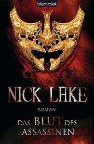 Nick  Lake - Das Blut des Assassinen