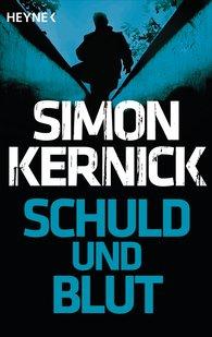 Simon  Kernick - Schuld und Blut
