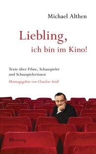 "Michael  Althen, Claudius  Seidl  (Hrsg.) - ""Liebling, ich bin im Kino"""