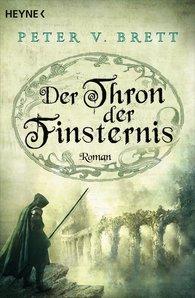 Peter V.  Brett - Der Thron der Finsternis
