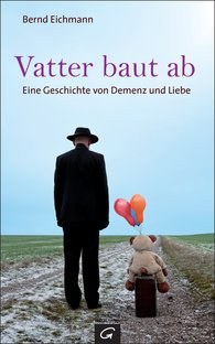 Bernd  Eichmann - Vatter baut ab