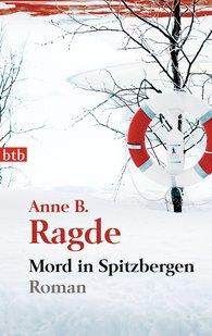 Anne B.  Ragde - Mord in Spitzbergen