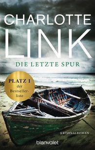 Charlotte  Link - Die letzte Spur