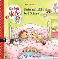 Usch  Luhn - Ich bin Nele - Nele schläft bei Klara