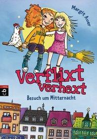 Margit  Auer - Verflixt verhext - Besuch um Mitternacht