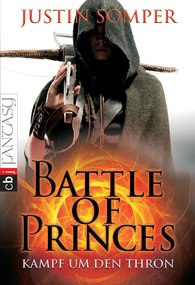 Justin  Somper - Battle of Princes - Kampf um den Thron