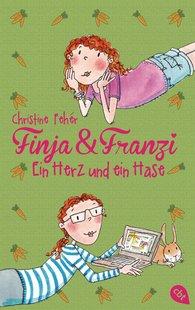 Christine  Fehér - Finja & Franzi - Ein Herz und ein Hase
