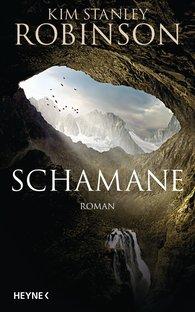 Kim Stanley  Robinson - Schamane