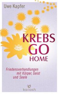 Uwe  Kapfer - Krebs go home